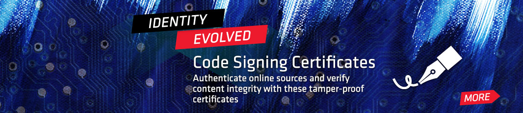 Code Signing Certificates: Authenticate online sources and verify content integrity with these tamper-proof certificates